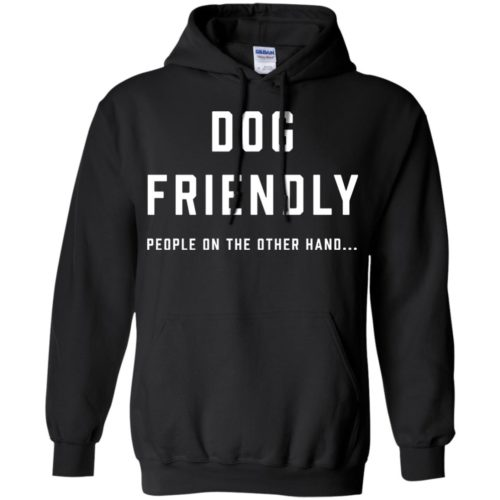 Dog Friendly Pullover Hoodie