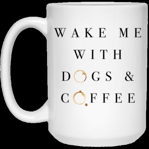 Wake Me With 15 oz. Mug