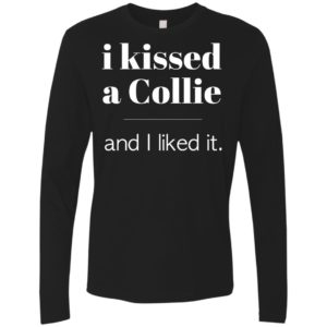 I Kissed A Collie Premium Long Sleeve Tee