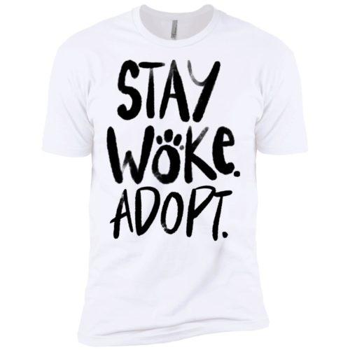 Stay Woke Adopt Premium Tee