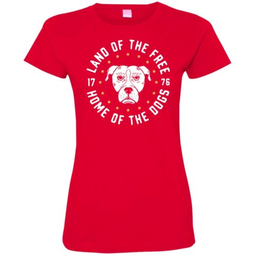 Home Of The Dogs Fitted Tee