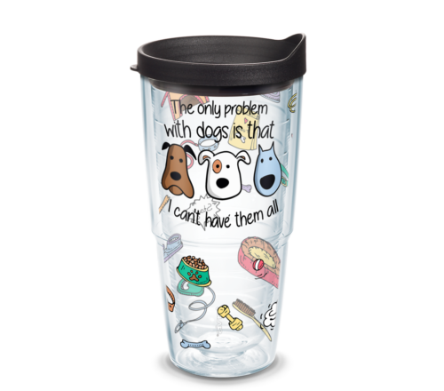 The Only Problem With Dogs Tervis Insulated 24oz BPA-Free Plastic Tumbler