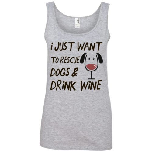 Rescue Dogs & Drink Wine Basic Tank