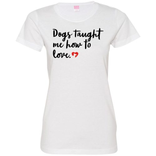 Taught To Love Fitted Tee