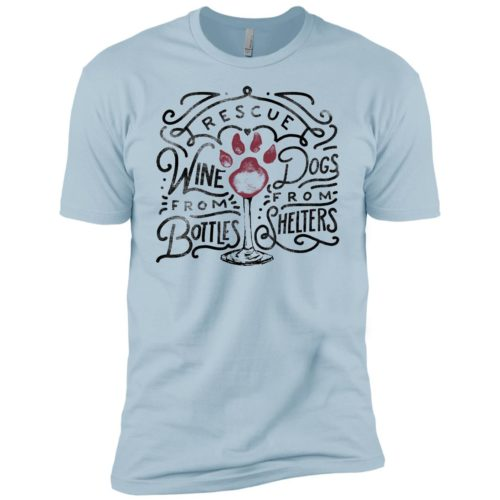 Rescue Dogs & Wine Premium Tee