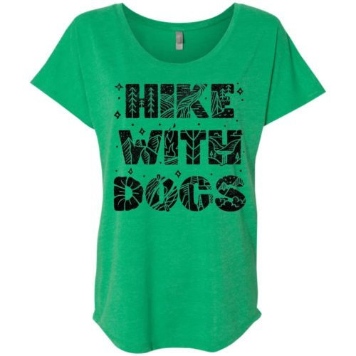 Hike With Dogs Statement Slouchy Tee