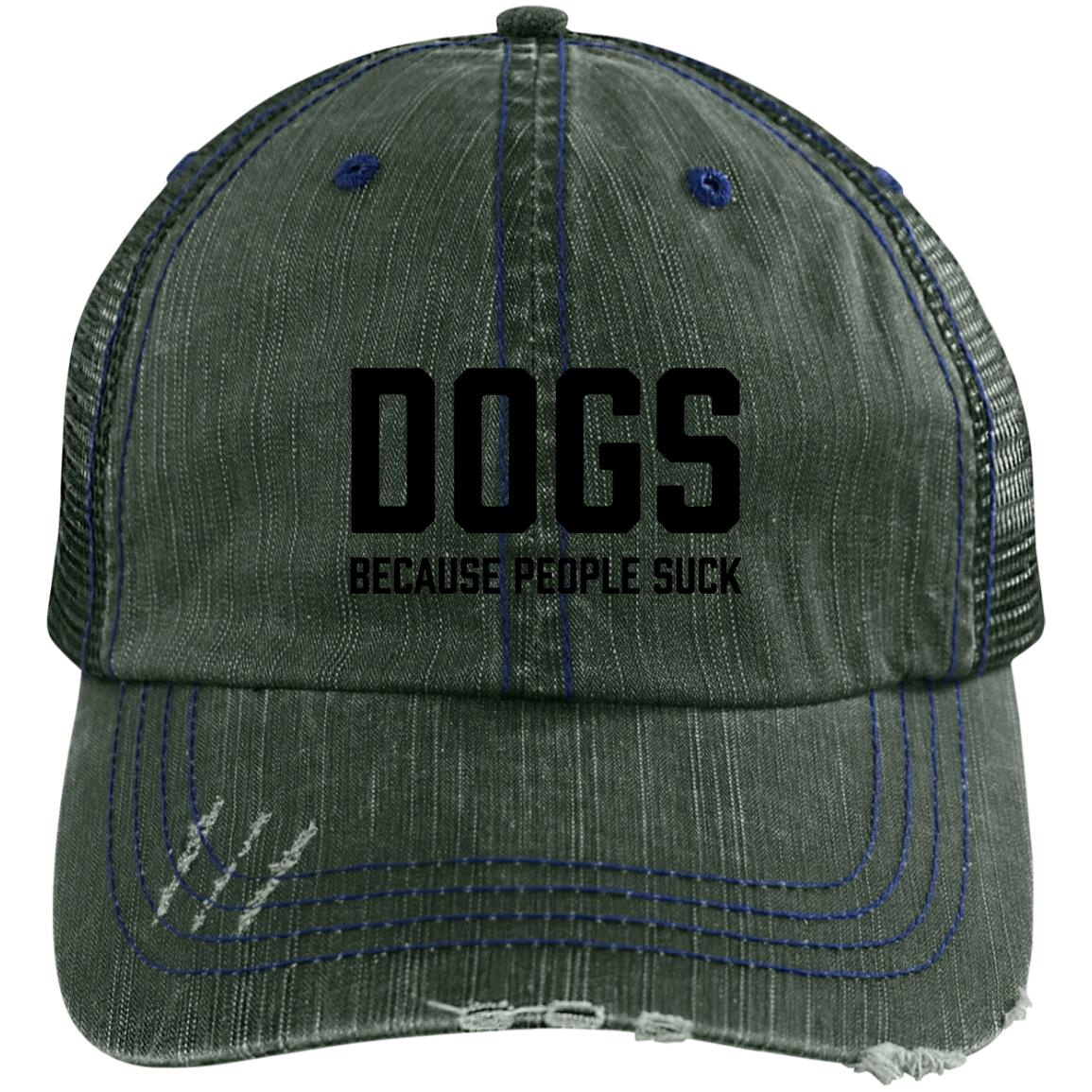 Dogs Because People Suck Embroidered Distressed Trucker Hat be619a3be5e