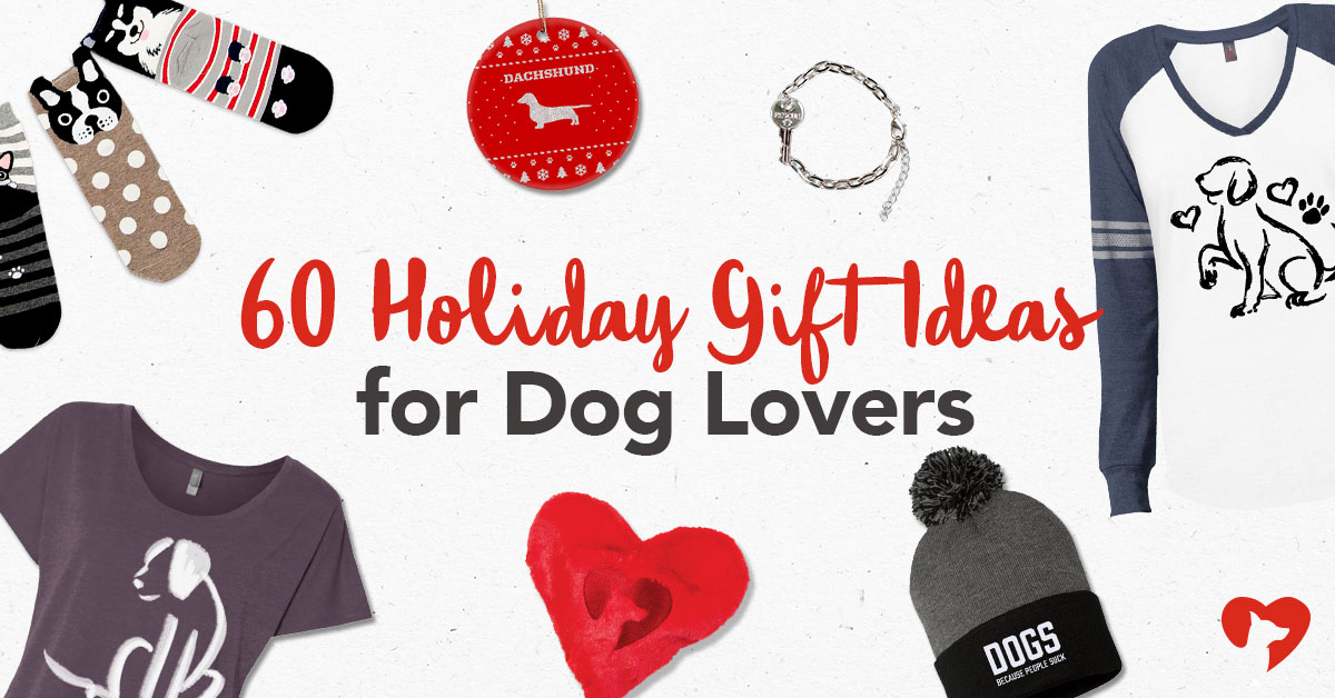 The 60 Best Holiday Gift Ideas for Dogs & Dog Lovers [Early-Bird Release]