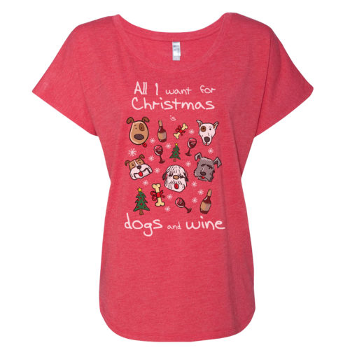 Dogs & Wine For Christmas Slouchy Tee
