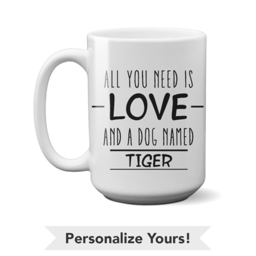 All You Need Personalized 15 oz. Mug