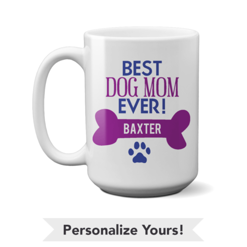 Best Dog Mom Personalized 15 oz. Mug