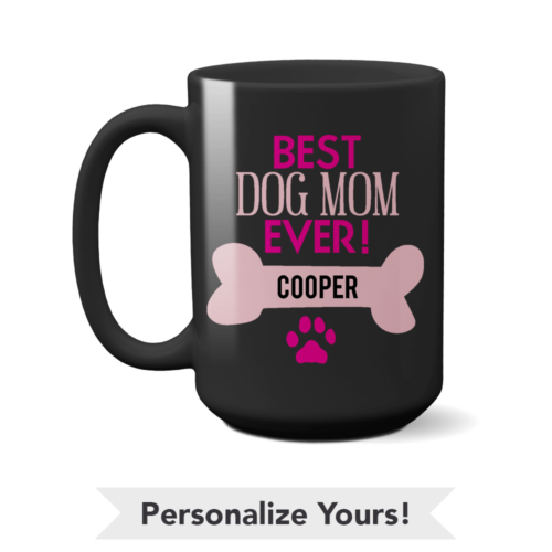 Best Dog Mom Personalized 15 oz. Black Mug