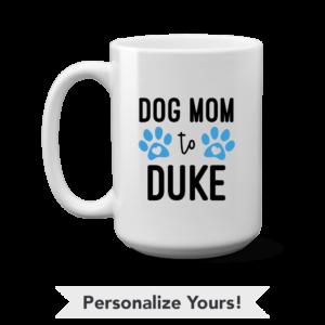 Dog Mom Personalized 15 oz. Mug