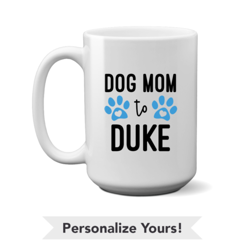 Dog Mom Personalized 15 oz. Mug