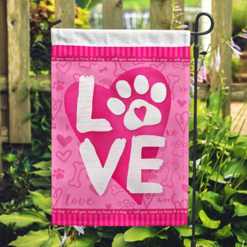 All You Need Is Love & A Dog Garden Flag