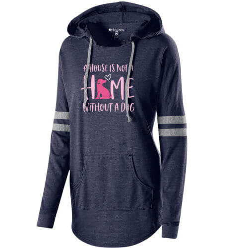 A House Is Not A Home Without A Dog Slouchy Hoodie