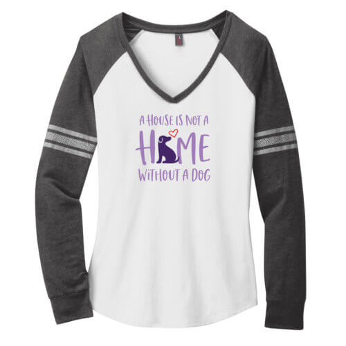 A House Is Not A Home Without A Dog Varsity V-Neck Long Sleeve