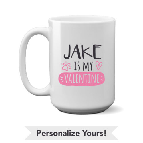 My Doggy Valentine Personalized 15 oz. Mug