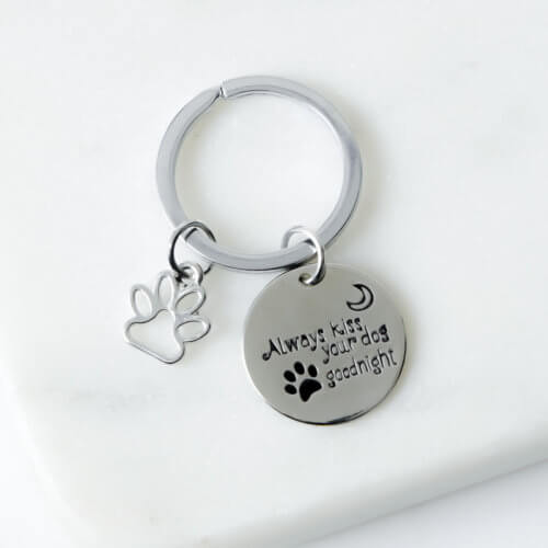 Always Kiss Your Dog Goodnight Keychain
