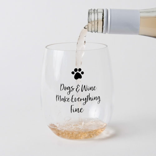Special Offer! Dogs & Wine Make Everything Fine Poolside 'n Patio Wine Cup