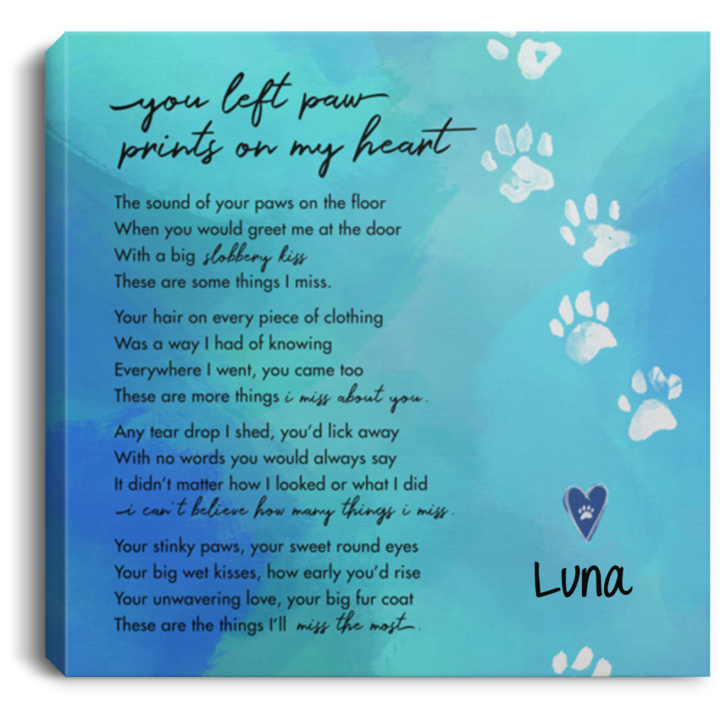 You Left Paw Prints On My Heart Personalized Canvas Print