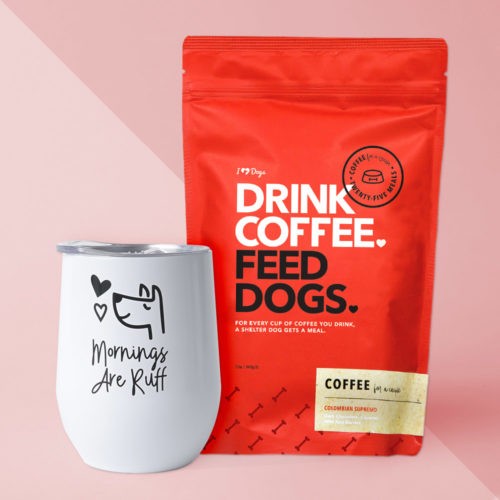 "Mornings Are Ruff White Coffee Tumbler + ""Drink Coffee. Feed Dogs."" Ground Coffee Set"