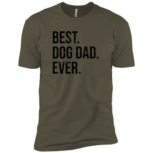 Best Dog Dad Ever Premium Military Green Tee