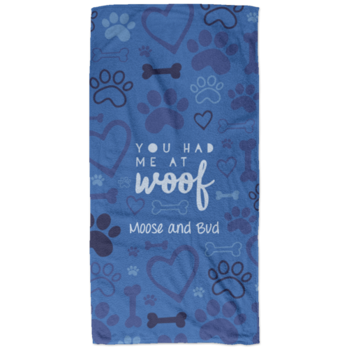 You Had Me At Woof Blue Personalized Beach Towel
