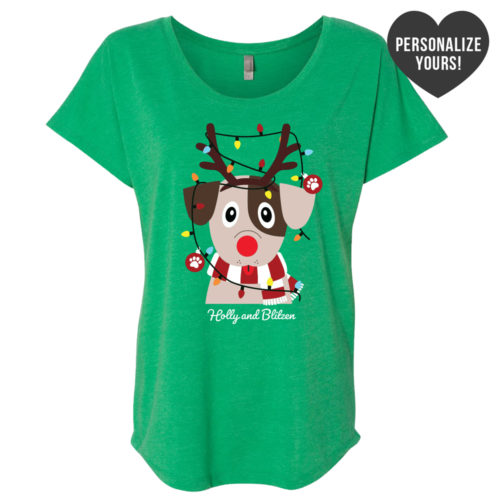 My Favorite Christmas Pup Personalized Green Slouchy Tee