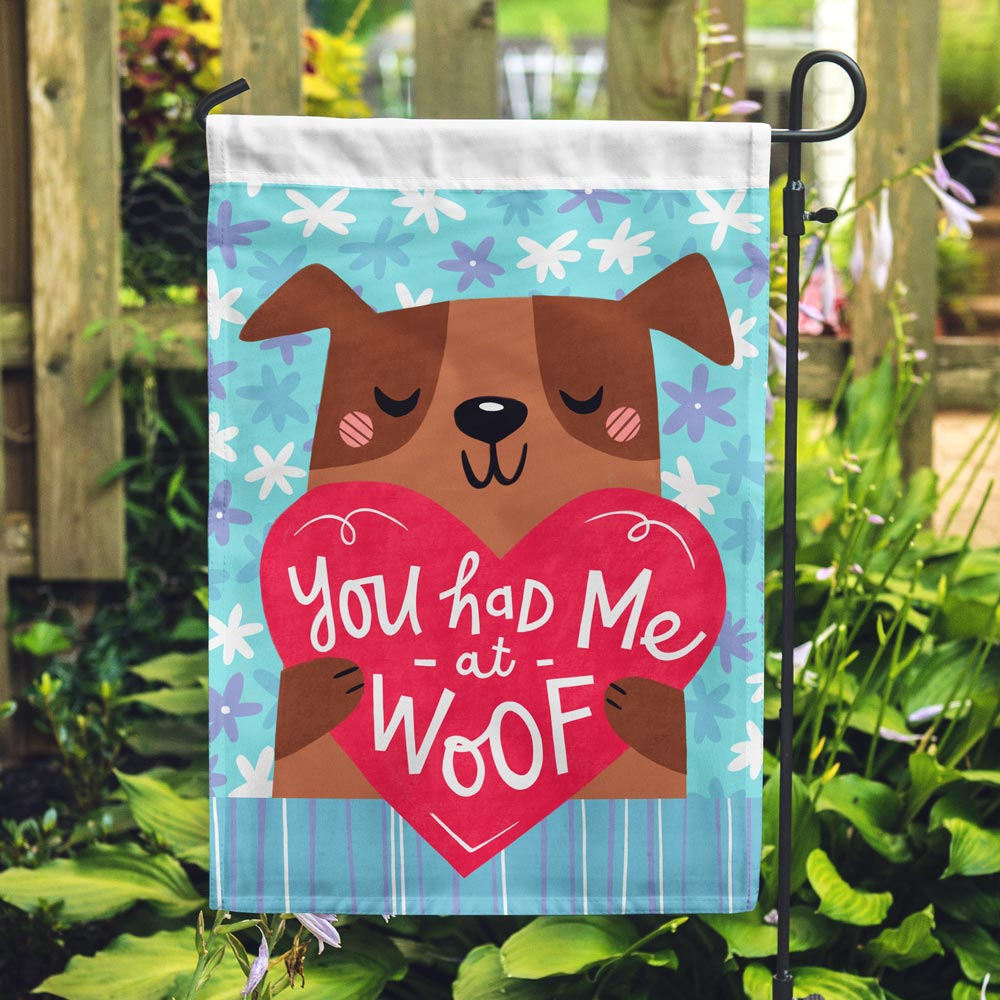 Image of You Had Me At Woof Garden Flag