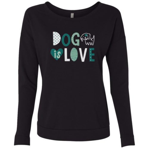 Dog Is Love Black Scoop Neck Sweatshirt