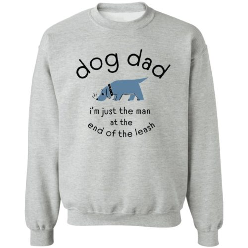 Man At The End Of The Leash Grey Sweatshirt