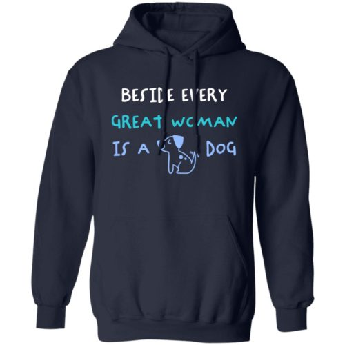 Beside Every Great Woman Navy Pullover Hoodie