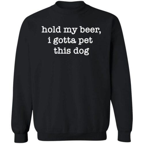 Hold My Beer Black Sweatshirt