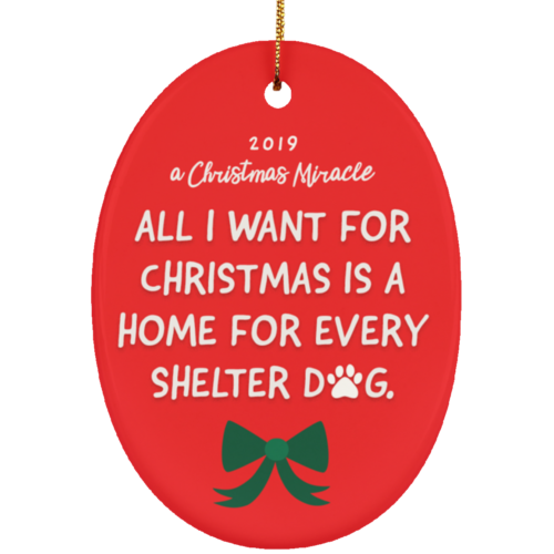 'A Christmas Miracle' 2019 Ceramic Oval Ornament – Donates 30 Meals To Shelter Dogs!