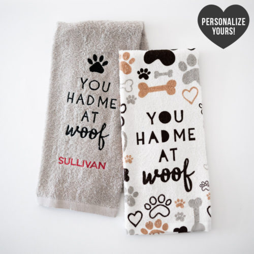 You Had Me At Woof Customizable Kitchen Towels (Set of 2)