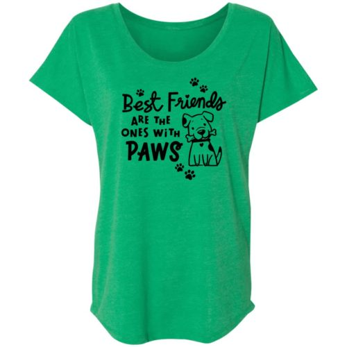 Best Friends Are The Ones With Paws Green Slouchy Tee Green