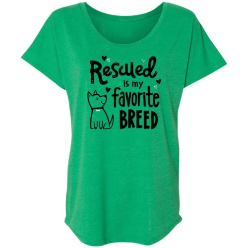 Rescued Is My Favorite Breed Green Slouchy Tee