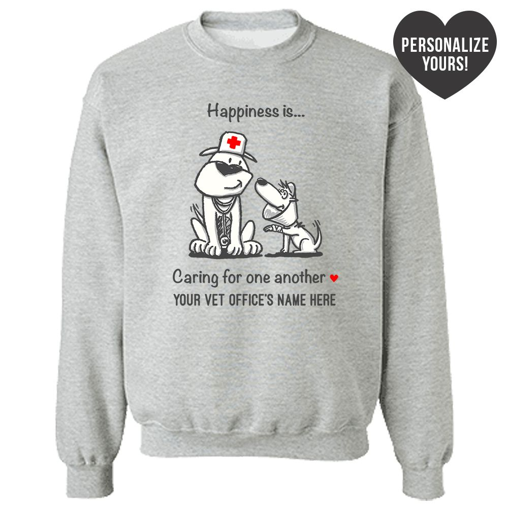 Happiness Is Caring For One Another Personalized Grey Sweatshirt 🐾  Deal Up To 25% Off!