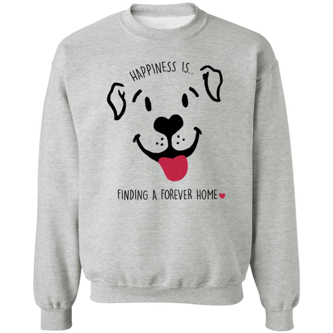 Happiness Is A Forever Home Grey Sweatshirt 🐾  Deal Up To 25% Off!
