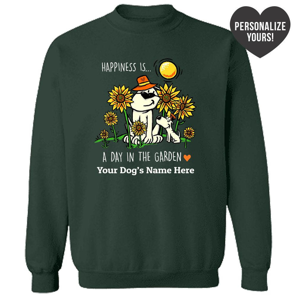 Happiness Is A Day In The Garden Personalized Green Sweatshirt 🐾  Deal Up To 25% Off!