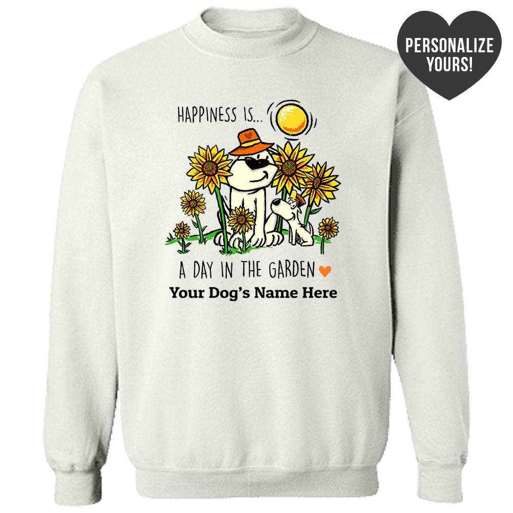 Happiness Is A Day In The Garden Personalized White Sweatshirt 🐾  Deal Up To 25% Off!