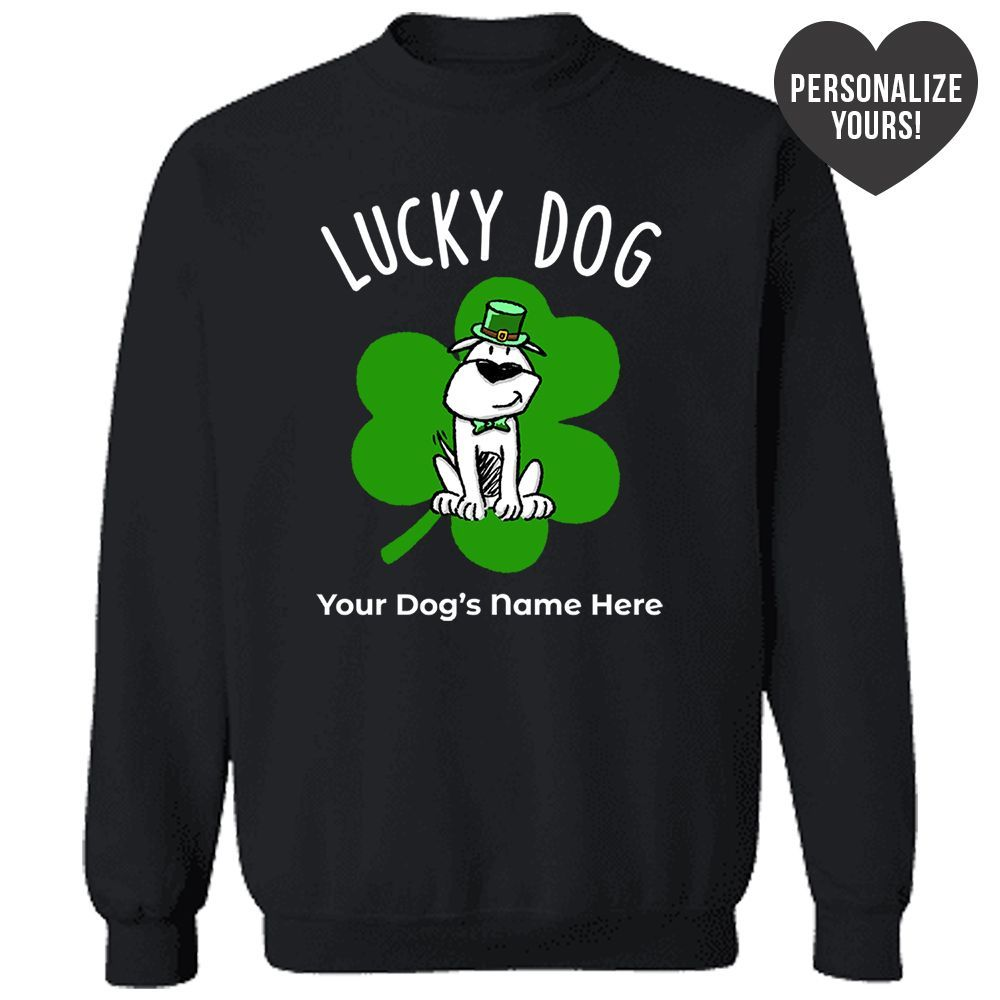 Lucky Dog Personalized Black Sweatshirt 🍀 Deal Up To 25% Off!
