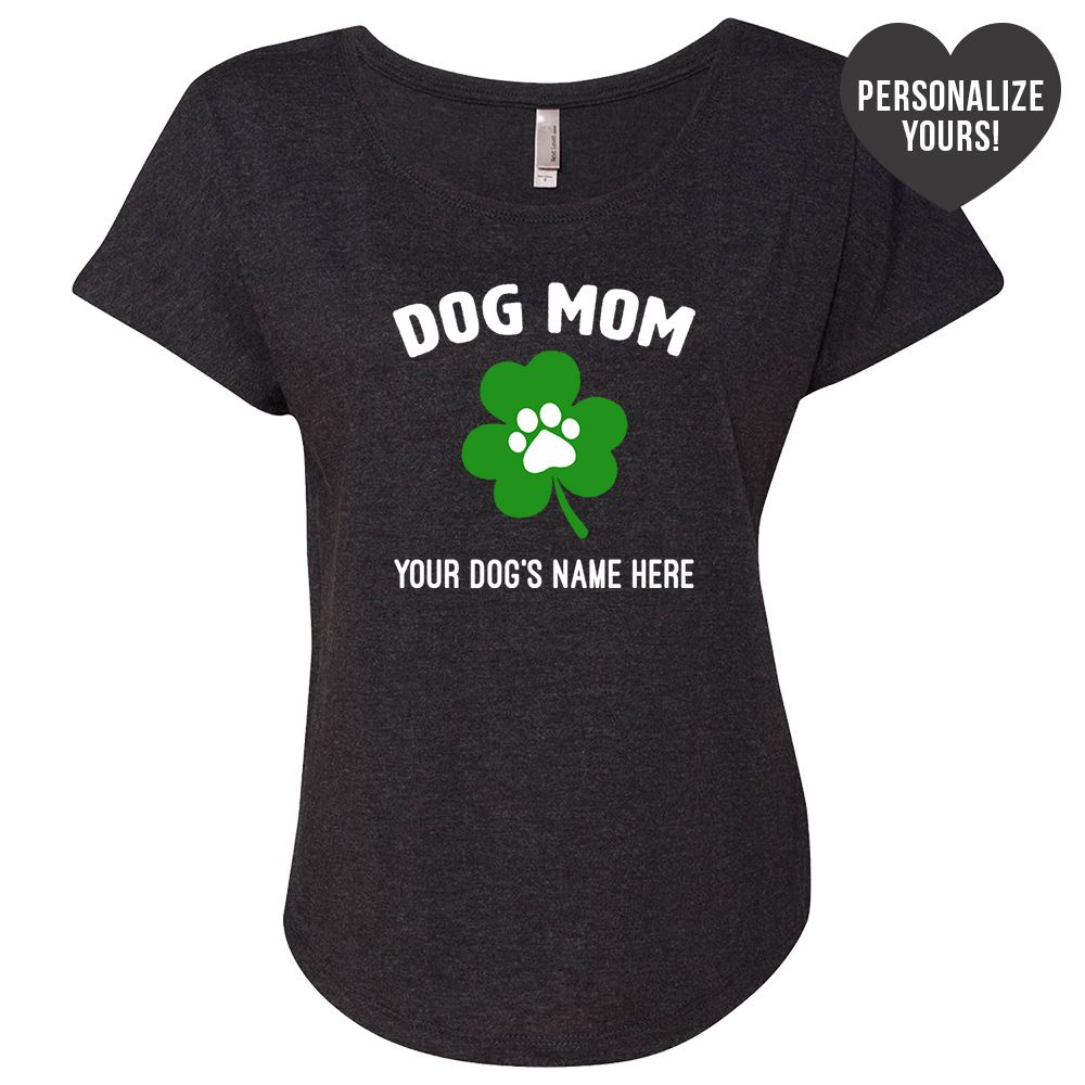 St. Paddy's Dog Mom Personalized Vintage Black Slouchy Tee🍀