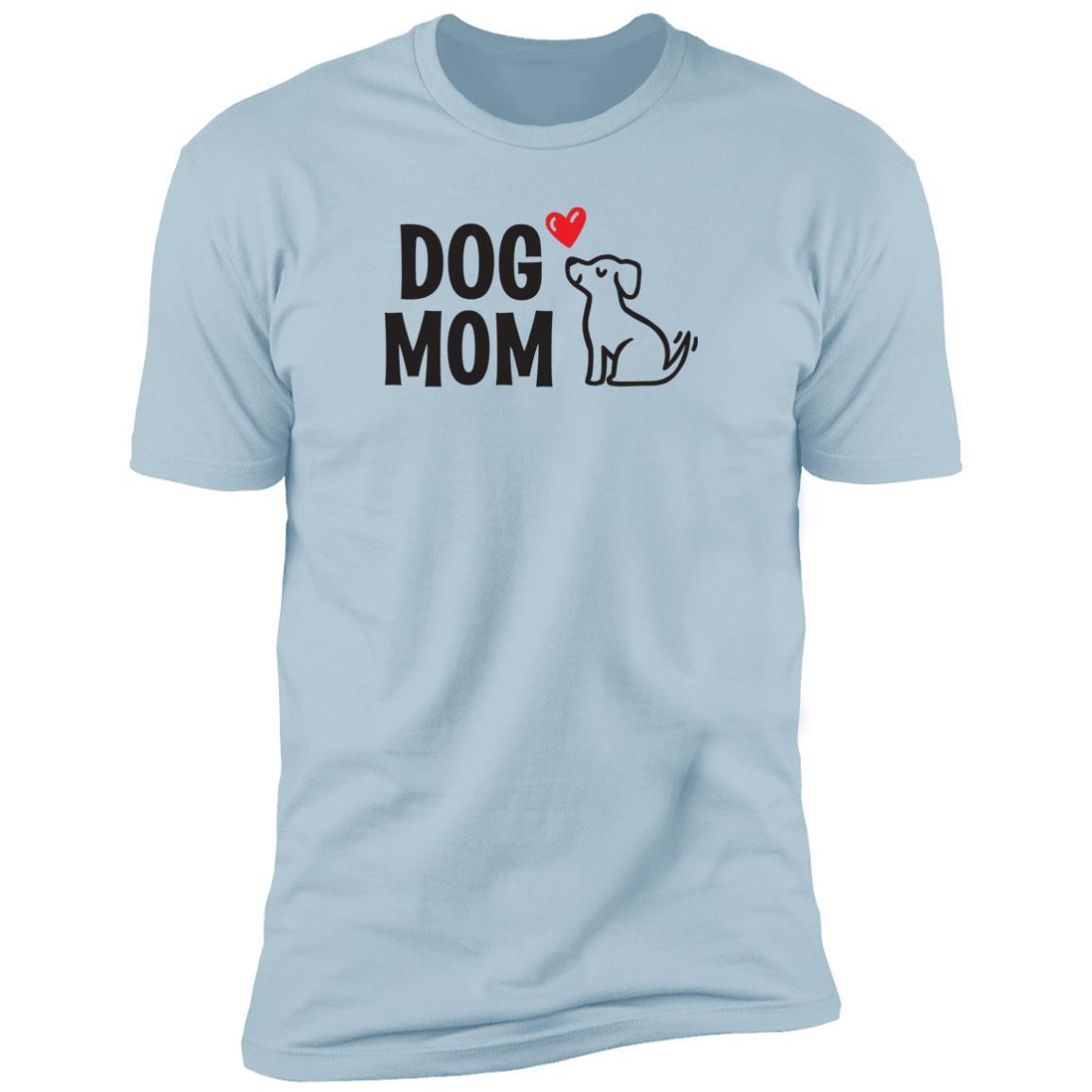 "Dog Mom ""I Really Love This Pup"" Premium Tee Light Blue"