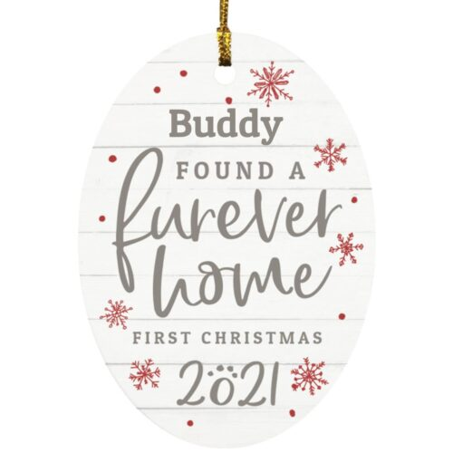 Furever Home First Christmas 2021 Personalized Oval Ornament